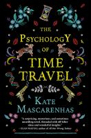 Cover image for Psychology of Time Travel : a novel