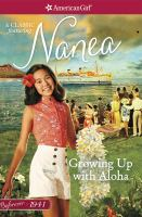 Cover image for Growing up with aloha : a Nanea classic