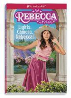 Cover image for Lights, camera, Rebecca!