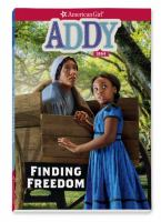 Cover image for Finding freedom / by Connie Porter ; illustrations by Geri Strigenz Bourget, Renée Graef, Luann Roberts [and 3 others].