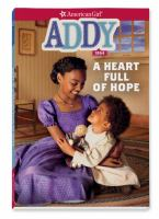 Cover image for A heart full of hope / by Connie Porter ; illustrations by Geri Strigenz Bourget, Renée Graef, Luann Roberts [and 3 others].