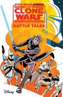 Cover image for Star wars adventures : the clone wars : battle tales