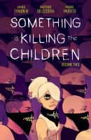 Cover image for Something is killing the children. Volume two