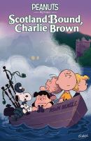 Cover image for Peanuts by Schulz : Scotland bound, Charlie Brown