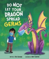 Cover image for Do not let your dragon spread germs