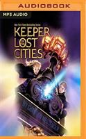 Cover image for Keeper of the lost cities [sound recording (book on CD)]