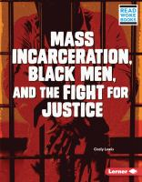 Cover image for Mass incarceration, Black men, and the fight for justice