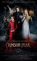 Cover image for Crimson peak : the official movie novelization