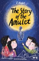 Cover image for The story of the amulet