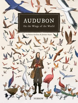 Cover image for Audubon : on the wings of the world