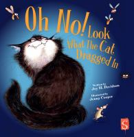 Cover image for Oh no! Look what the cat dragged in