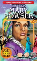 Cover image for Spies. Mary Bowser