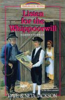 Cover image for Listen for the whippoorwill : Harriet Tubman
