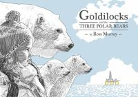 Cover image for Goldilocks and the three bears