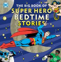 Cover image for The big book of super hero bedtime stories