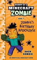 Cover image for Diary of a Minecraft zombie. Book 9, Zombie's birthday apocalypse