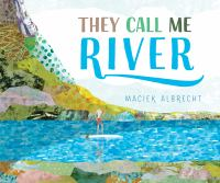 Cover image for They call me River