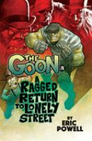Cover image for The Goon. A ragged return to lonely street