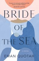 Cover image for Bride of the sea : a novel