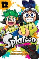Cover image for Splatoon. Vol. 12