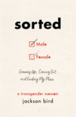 Cover image for Sorted : growing up, coming out, and finding my place : a transgender memoir
