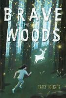 Cover image for Brave in the woods
