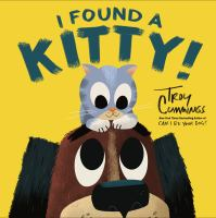 Cover image for I found a kitty! / Troy Cummings.