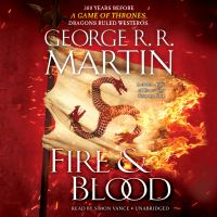 Cover image for Fire & blood [sound recording (book on CD)]