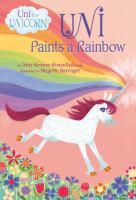 Cover image for Uni paints a rainbow