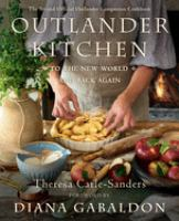 Cover image for Outlander kitchen : to the new world and back again : the second official Outlander companion cookbook