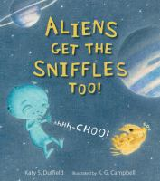 Cover image for Aliens get the sniffles too!