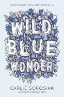 Cover image for Wild blue wonder
