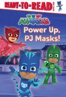 Cover image for Power up, PJ Masks!