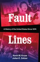 Cover image for Fault lines : a history of the United States since 1974