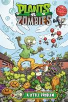Cover image for Plants vs. zombies. Volume 14, A little problem