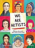 Cover image for We are artists : women who made their mark on the world