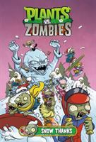 Cover image for Plants vs. zombies. Snow thanks