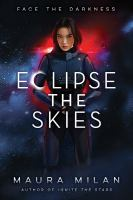 Cover image for Eclipse the skies