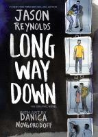 Cover image for Long way down : the graphic novel