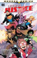Cover image for Young Justice. Vol. 1, Gemworld