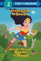 Cover image for Wonder Woman saves the trees!