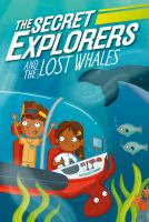 Cover image for The Secret Explorers and the lost whales