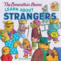 Cover image for The Berenstain Bears learn about strangers