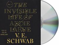 Cover image for The invisible life of Addie Larue [sound recording (book on CD)]