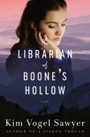 Cover image for The librarian of Boone's Hollow : a novel