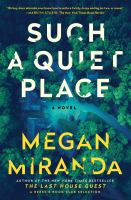Cover image for Such a quiet place : a novel