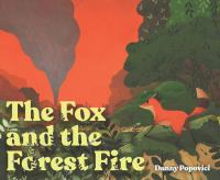 Cover image for The fox and the forest fire