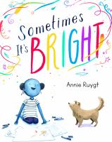 Cover image for Sometimes it's bright