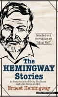 Cover image for The Hemingway stories [large type] : as featured in the film by Ken Burns and Lynn Novick on PBS