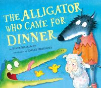 Cover image for The alligator who came for dinner